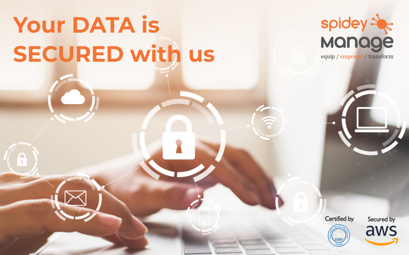 Your data is secured from day one with SpideyManage